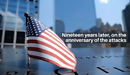 19th Anniversary of September 11