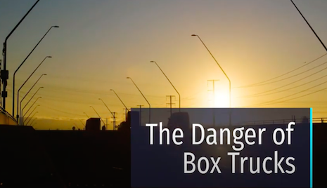 Six Things You Should Know About the Danger of Box Trucks